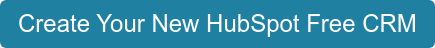 Create Your New HubSpot Free CRM