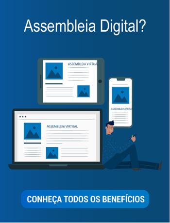 Assembleia Digital: conheça os benefícios