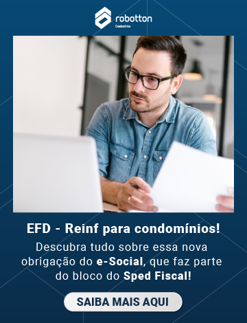 EFD - Reinf para condomínios! Saiba mais