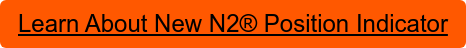 Learn About New N2Position Indicator