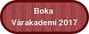 Boka Vårakademi 2017
