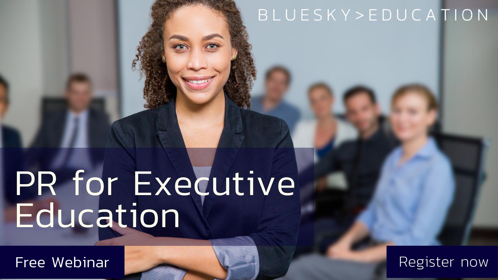 PR for Executive Education