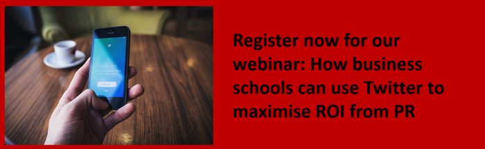 Register now for our webinar: How to use Twitter to maximise your business school PR ROI