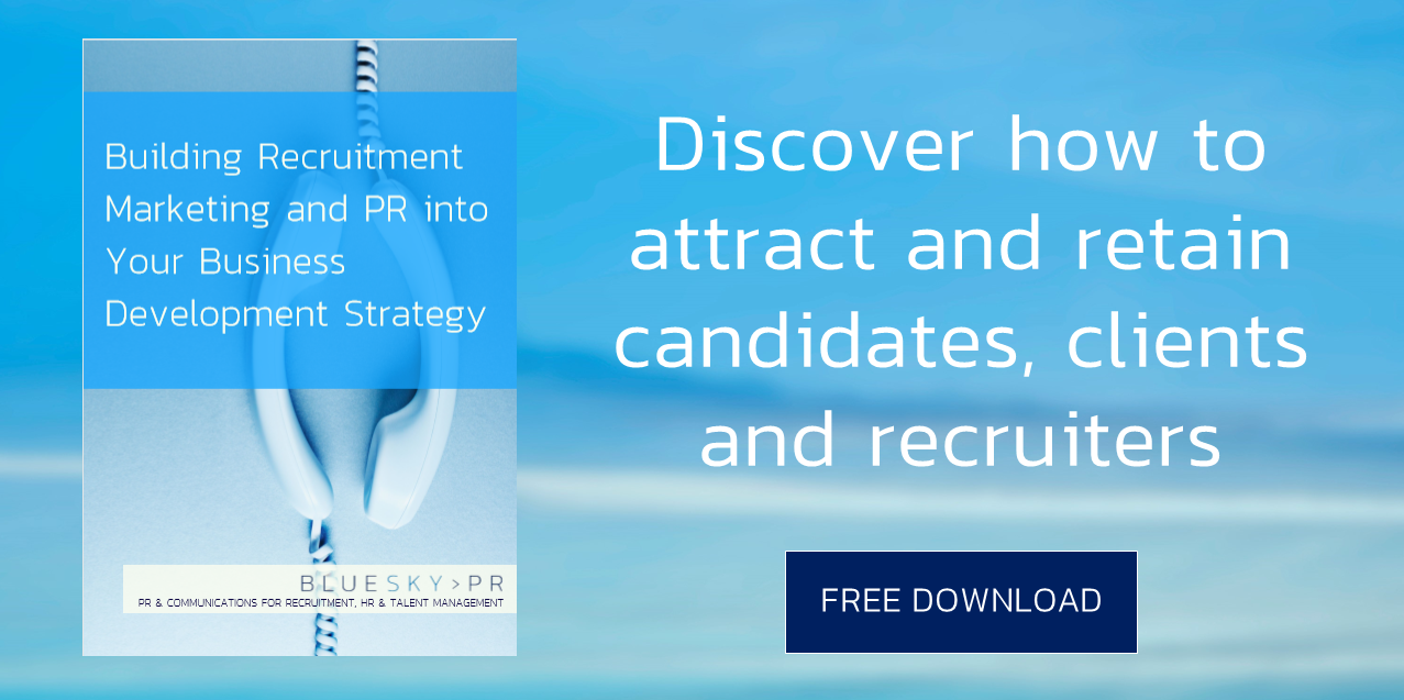 Building recruitment PR into your business development strategy