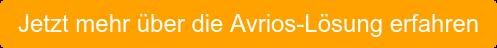 Jetzt mehr über die Avrios-Lösung erfahren