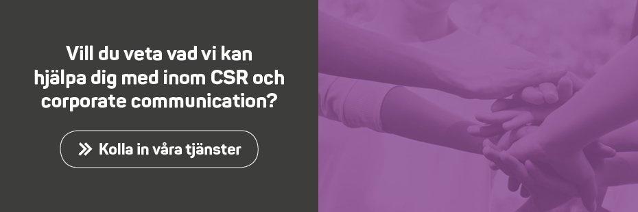 Tjänster inom CSR och corporate communication