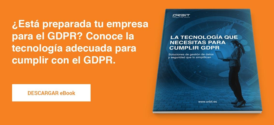 eBook La tecnología que necesitas para cumplir la GDPR