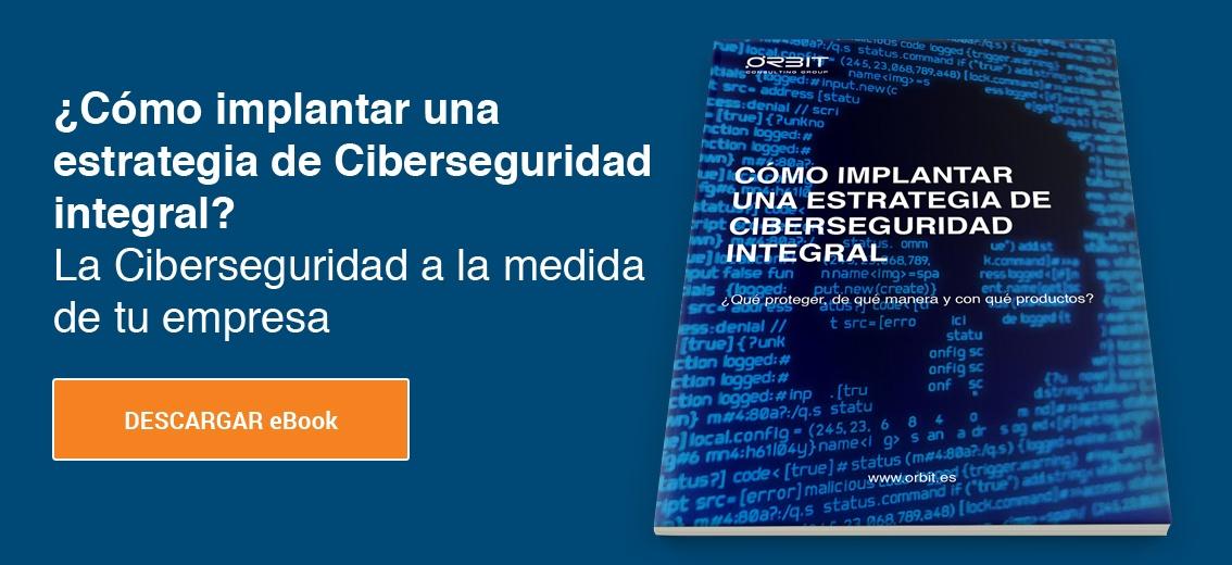 Cómo implantar una estrategia de Ciberseguridad integral