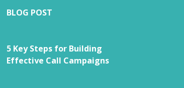 BLOG POST   5 Key Steps for Building Effective Call Campaigns