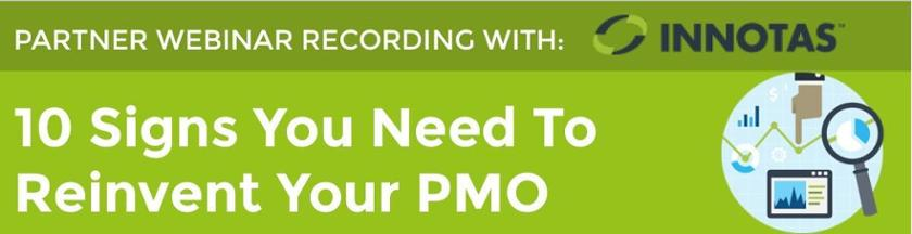10 Signs You Need To Reinvent Your PMO