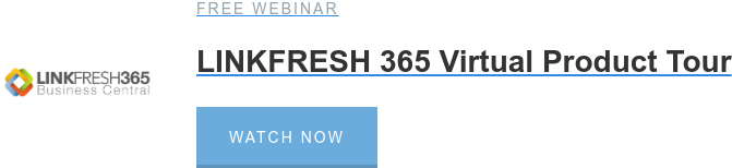 Free Webinar  LINKFRESH 365 Virtual Product Tour Watch Now