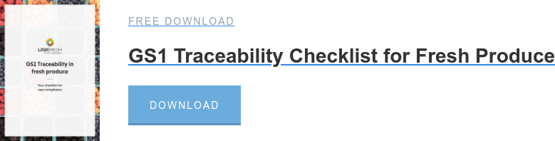 Free download  GS1 Traceability Checklist for Fresh Produce Download