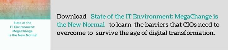 Download State of IT Environment MegaChange is the New Normal White Paper