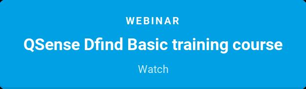 Webinar  QSense Dfind Basic training course  Watch