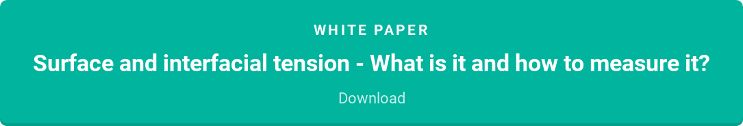White paper  Surface and interfacial tension - What is it and how to measure it?  Download
