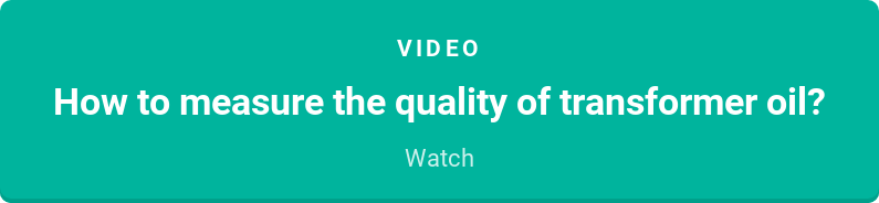 Video  How to measure the quality of transformer oil?  Watch