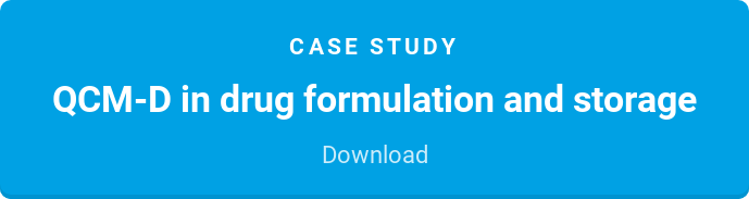 Case study  QCM-D in drug formulation and storage  Download