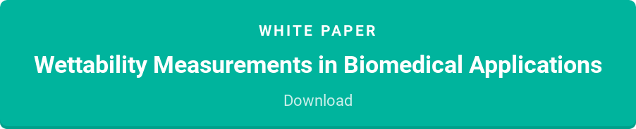 White paper  Wettability Measurements in Biomedical Applications  Download