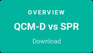 Overview  QCM-D vs SPR  Download