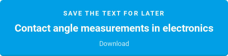 Save the text for later  Contact angle measurements in electronics  Download