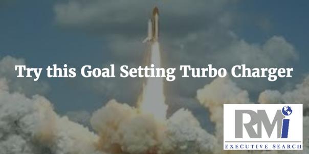 Goal Setting Turbo Charger Button - RMi Executive Search