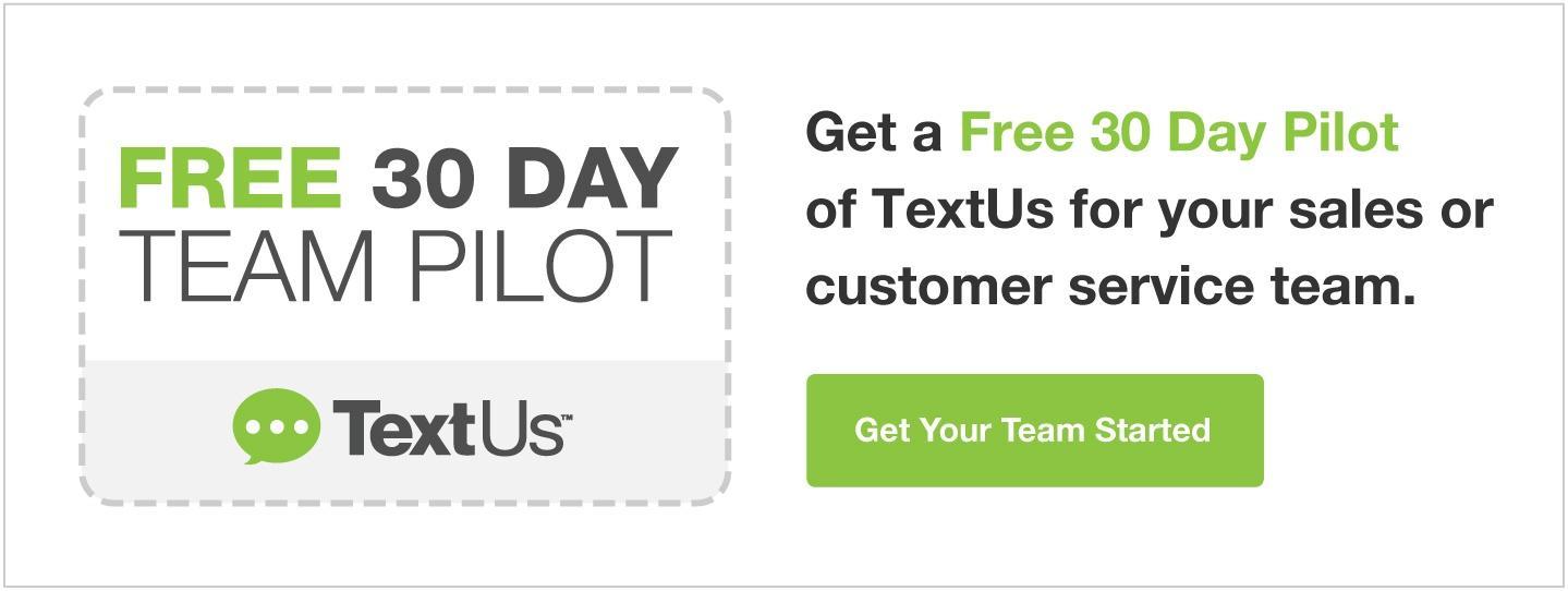 TextUs Free 30 Day Pilot
