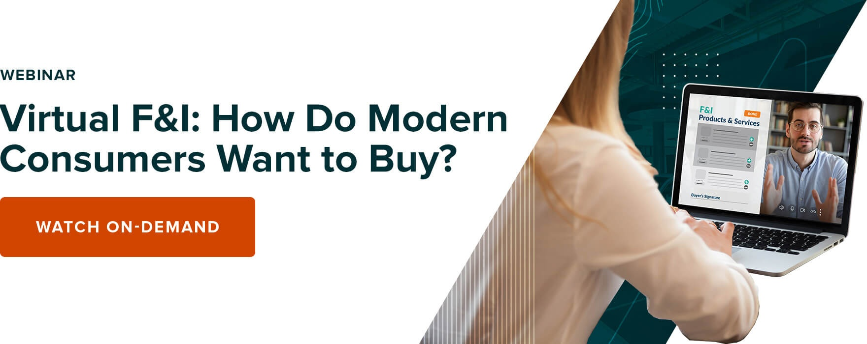 Webinar: Virtual F&I - How Do Modern Consumers Want to Buy?