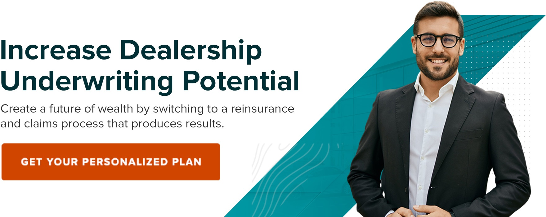 Increase dealership underwriting potential. Get your personalized plan.