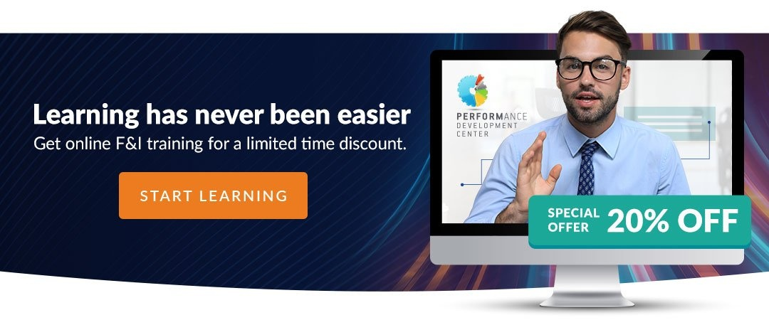 Learning has never been easier - Get online F&I training for a limited time discount. Start Learning