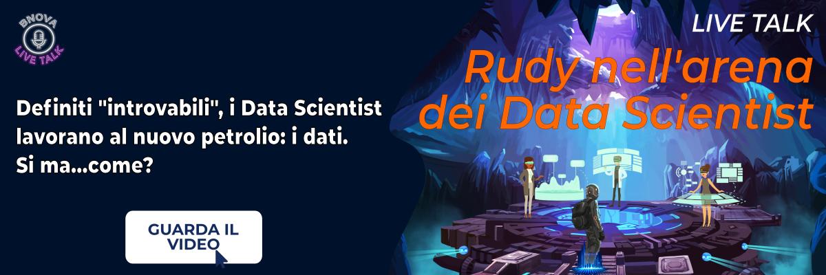 """Clicca qui per vedere il materiale del live talk """"Rudy nell'arena dei Data Scientist"""""""