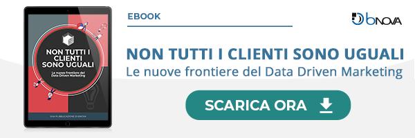 """Clicca qui per scaricare la Guida: """"Non tutti i clienti sono uguali: le nuove frontiere del Data Driven Marketing"""""""