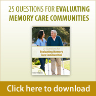 25 Questions for Evaluating Memory Care Communities