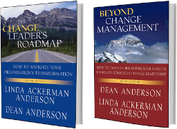 The Change Leader's Roadmap: How to Navigate the Complexities of Your Organization's Transformation & Beyond Change Management: How to Achieve Breakthrough Results Through Conscious Change Leadership