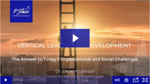 Watch the free webinar: Vertical Leadership Development, The Answer to Today's Organizational and Social Challenges