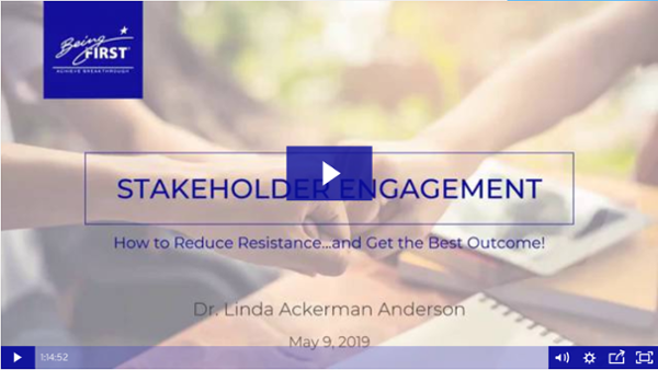 Watch the Webinar: Stakeholder Engagement: How to Reduce Resistance