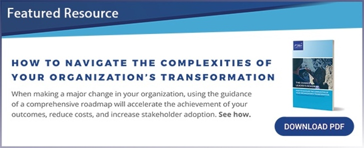 Free eBook: How to Navigate the Complexities of Your Organization's Transformation