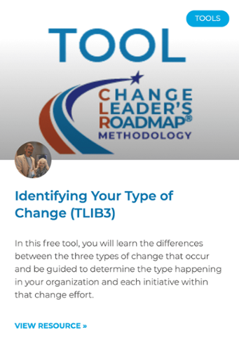 Get this free online tool to identify the type of change happening in your organization.