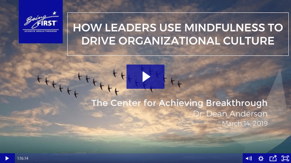 Watch the webinar: How Leaders Use Mindfulness to Drive Organizational Culture