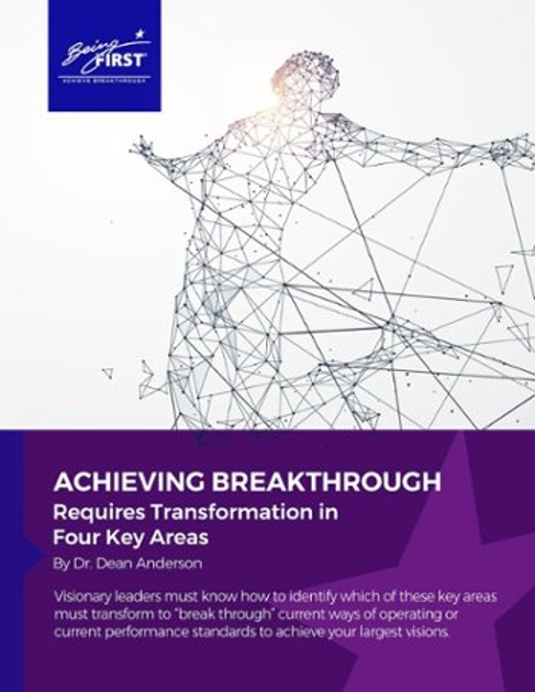 Achieving Breakthrough Requires Transformation in Four Key Areas