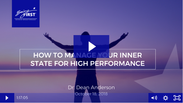 Watch the Webinar: How to Manage Your Inner State for High Performance
