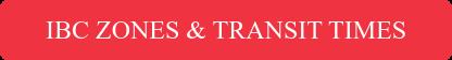 IBC ZONES & TRANSIT TIMES