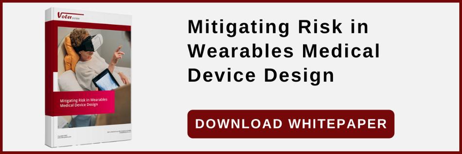 Mitigating Risk in Wearables Medical Device Design
