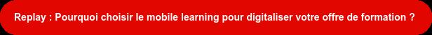 """Découvrez notre webinaire """"3 points clefs pour digitaliser rapidement votre  offre de formation"""""""