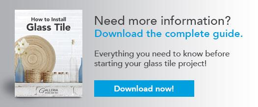 How To Install Glass Tile Guide
