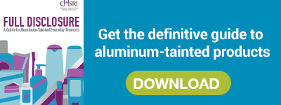 Get the definitive guide to aluminum-tainted products
