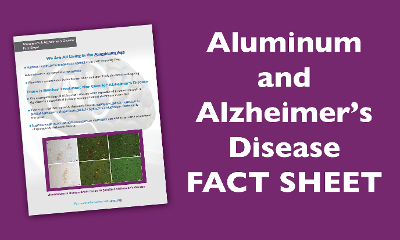 Aluminum and Alzheimer's Disease Fact Sheet