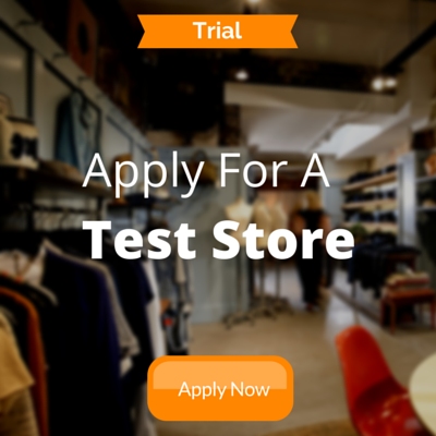 Click here to apply for a test store
