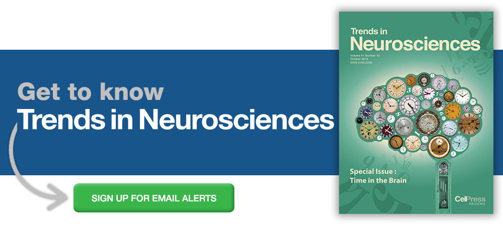 Sign up for email alerts from Trends in Neurosciences