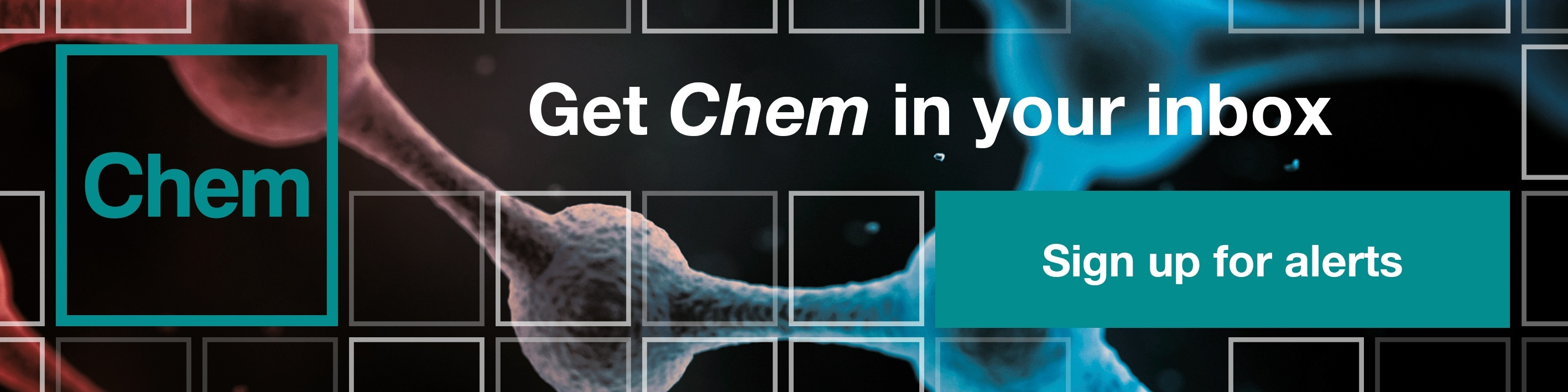 Sign up for Chem alerts