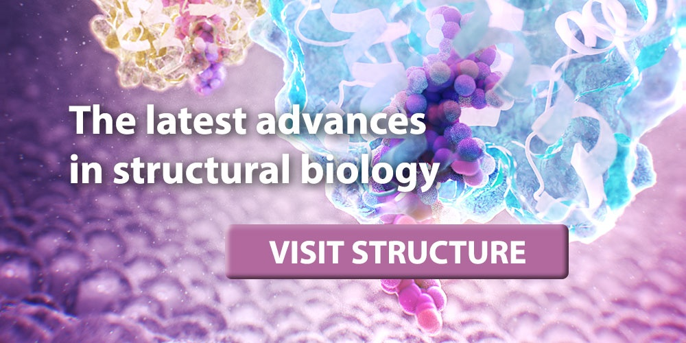 Visit Structure, the premiere journal of structural biology